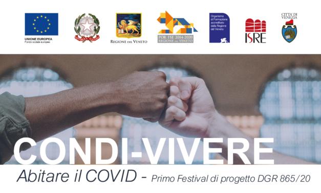 24.05.2021   CONDI-VIVERE, abitare il covid   primo festival di progetto